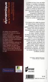 La dynamique de la violence ; approches pluridisciplinaires - 4ème de couverture - Format classique