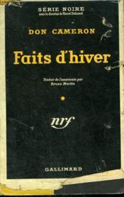 Faits D'Hiver. ( White For A Shroud ). Collection : Serie Noire Avec Jaquette N° 197 - Couverture - Format classique