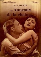 Anneaux De La Chaine. Collection : Select Collection N° 68 - Couverture - Format classique