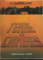 Terre De Chimeres. - Couverture - Format classique
