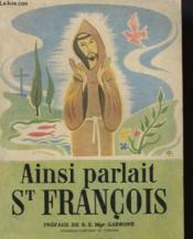 Ainsi Parlait Saint Francois - Couverture - Format classique