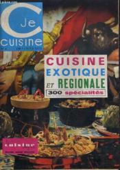 Je Cuisine N°4 Septembre Octobre 1964 - La Cuisine Chez Soi - Cuisine Exotique Et Regionale 300 Specialites. - Couverture - Format classique