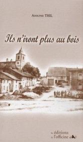 Ils N'Iront Plus Au Bois (4e Edition) - Couverture - Format classique