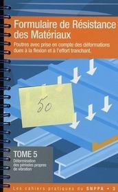 Formulaire de résistance de matériaux t.5 - Intérieur - Format classique
