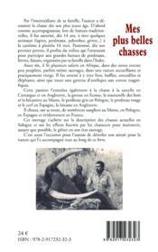 Mes plus belles chasses ; carnets cynégétiques de la grive à l'éléphant - Couverture - Format classique