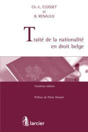 Traité de la nationalité en droit belge (3e édition) - Couverture - Format classique