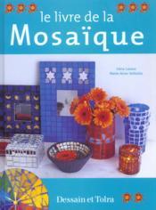 Le Livre De La Mosaique - Couverture - Format classique