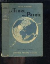 La Terre Ma Patrie - Couverture - Format classique