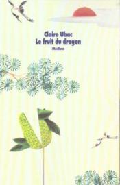 Fruit du dragon (le) - Couverture - Format classique