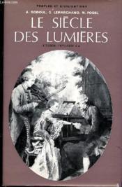 Le Siecle Des Lumieres Tome 1 - L'Essor (1715-1750) - Deuxieme Volume. - Couverture - Format classique