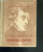 La Vie Ardente De Frederic Chopin / Pour Les Jeunes. - Couverture - Format classique