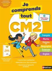 JE COMPRENDS TOUT! T.00005 ; toutes les matières ; CM2 (édition 2019) - Couverture - Format classique