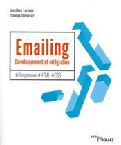 Emailing : développement et intégration ; #responsive #html #css - Couverture - Format classique