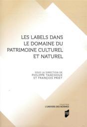 Les labels dans le domaine du patrimoine culturel et naturel - Couverture - Format classique