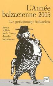 REVUE L'ANNEE BALZACIENNE n.6 ; le personnage balzacien (édition 2005) - Intérieur - Format classique