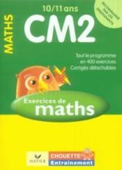 Chouette Entrainement ; Mathématiques ; Cm2 ; 10/11 Ans (édition 2006) - Couverture - Format classique