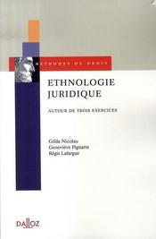 Ethnologie juridique ; autour de trois exercices - Intérieur - Format classique