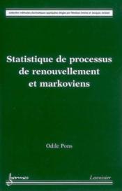 Statistique de processus de renouvellement et markoviens collection methodes stochastiques appliquee - Couverture - Format classique