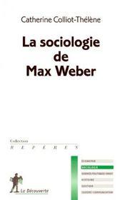 La sociologie de max weber - Intérieur - Format classique