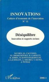 Revue Innovations N.11 ; Déséquilibre ; Innovation Et Rapports Sociaux - Couverture - Format classique