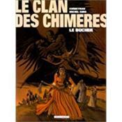 Le clan des chimères t.2 ; le bûcher - Couverture - Format classique