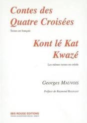 Contes des 4 croisees - Couverture - Format classique