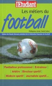 Metiers Et Formation Du Football - Couverture - Format classique