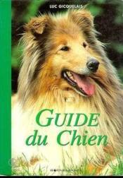 Le Guide Du Chien - Couverture - Format classique
