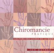 Chiromancie pratique ; lecture des lignes de la main - Intérieur - Format classique