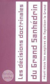 Les Decisions Doctrinales Du Grand Sanhedrin Reuni Sous Les Auspices De Napoleon - Intérieur - Format classique
