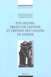 Psychiatrie, droits de l'homme et defense des usagers en europe - Intérieur - Format classique