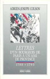 Lettres D'Un Bourgeois De Paris A Un Ami De Province - Couverture - Format classique