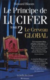 Le principe de lucifer t.2 ; le cerveau global - Couverture - Format classique