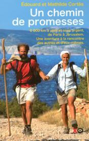 telecharger Un chemin de promesses – 6 000 km a pied et sans argent de Paris a Jerusalem – une aventure a la rencontre des autres et d'eux-memes livre PDF/ePUB en ligne gratuit