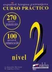 Curso Practico ; Gramatica Y Comunicacion ; Cahier 2 Intermediaire - Couverture - Format classique