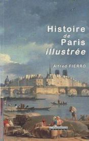 Histoire de Paris illustrée - Couverture - Format classique