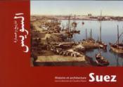 Suez Histoire Et Architecture - Couverture - Format classique