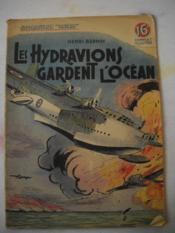 Les Hydravions Gardent L'Ocean - Couverture - Format classique