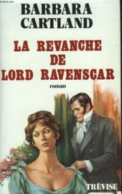 La Revanche De Lord Ravenscar - Couverture - Format classique