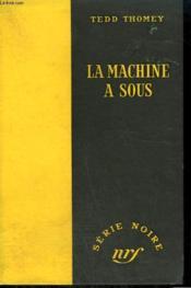 La Machine A Sous. ( And Dream Of Evil ). Collection : Serie Noire Sans Jaquette N° 229 - Couverture - Format classique