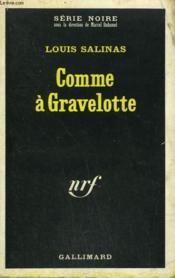 Comme A Gravelotte. Collection : Serie Noire N° 1226 - Couverture - Format classique