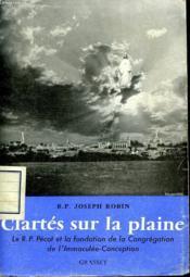 Clartes Sur La Plaine. - Couverture - Format classique