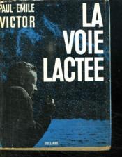 La Voie Lactee. - Couverture - Format classique
