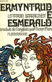 Ermyntrude Et Esmeralda. - Couverture - Format classique