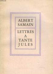 Lettres A Tante Jules - Couverture - Format classique