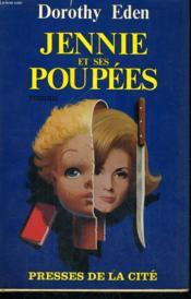 Jennie Et Ses Poupees - Couverture - Format classique