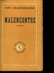 Malencontre - Couverture - Format classique