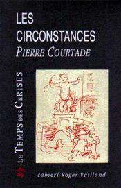 Les circonstances - Intérieur - Format classique