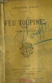 Feu Toupinel Comedie En Trois Actes. - Couverture - Format classique