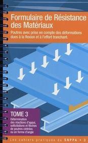 Formulaire de résistance de matériaux t.3 - Intérieur - Format classique